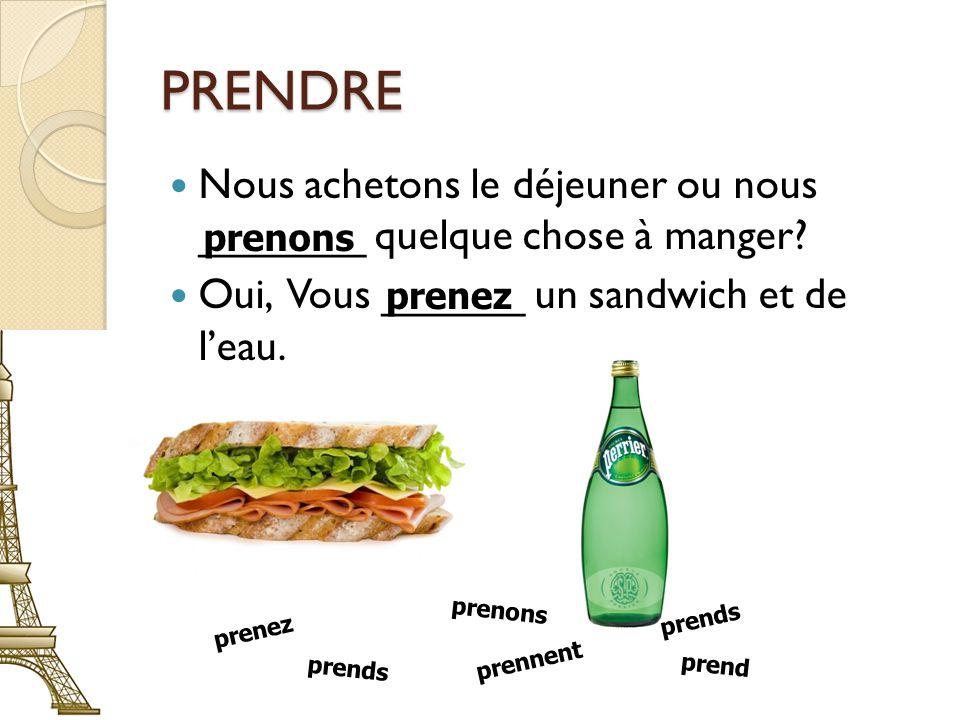 PRENDRE Jérôme, tu ______ ton appareil numérique.