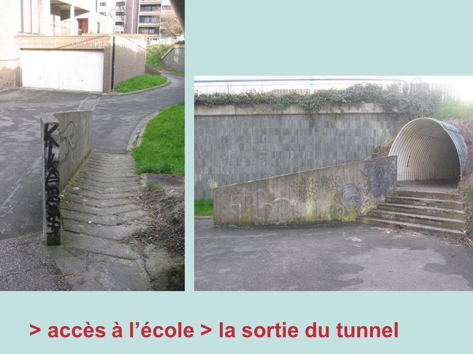 > accès à lécole > la sortie du tunnel
