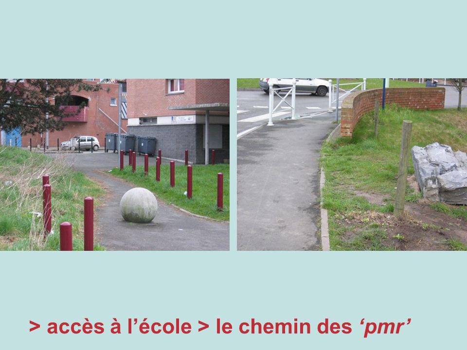 > accès à lécole > le chemin des pmr