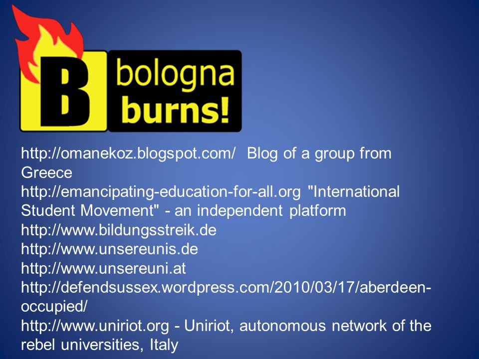 http://omanekoz.blogspot.com/ Blog of a group from Greece http://emancipating-education-for-all.org