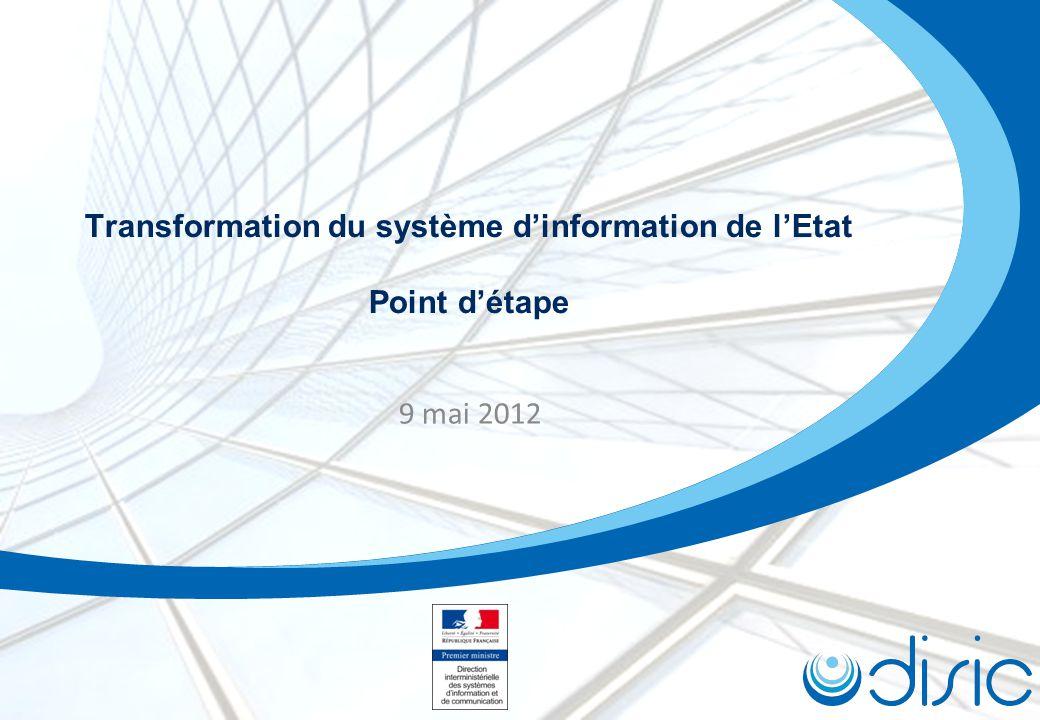 Transformation du système dinformation de lEtat Point détape 9 mai 2012