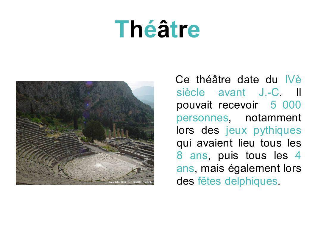 ThéâtreThéâtre Ce théâtre date du IVè siècle avant J.-C.