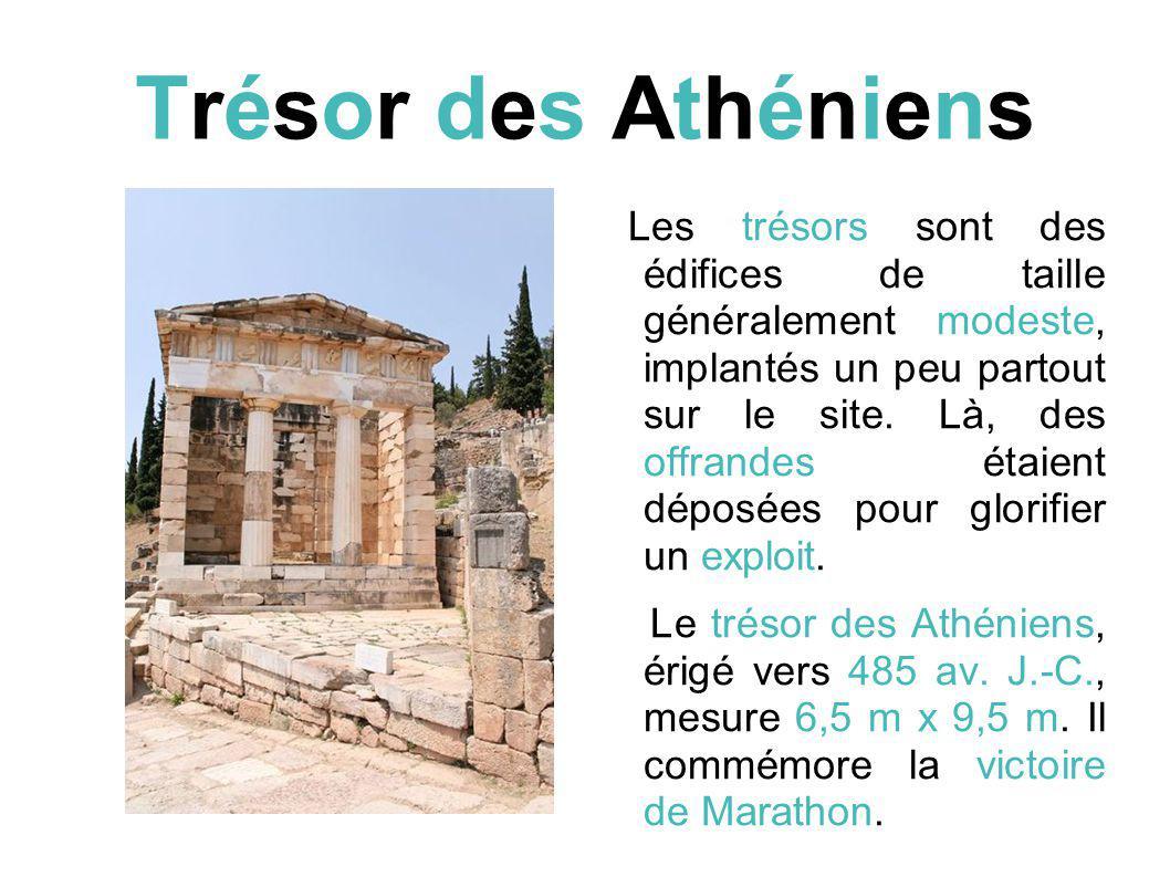Trésor des Athéniens Les trésors sont des édifices de taille généralement modeste, implantés un peu partout sur le site.