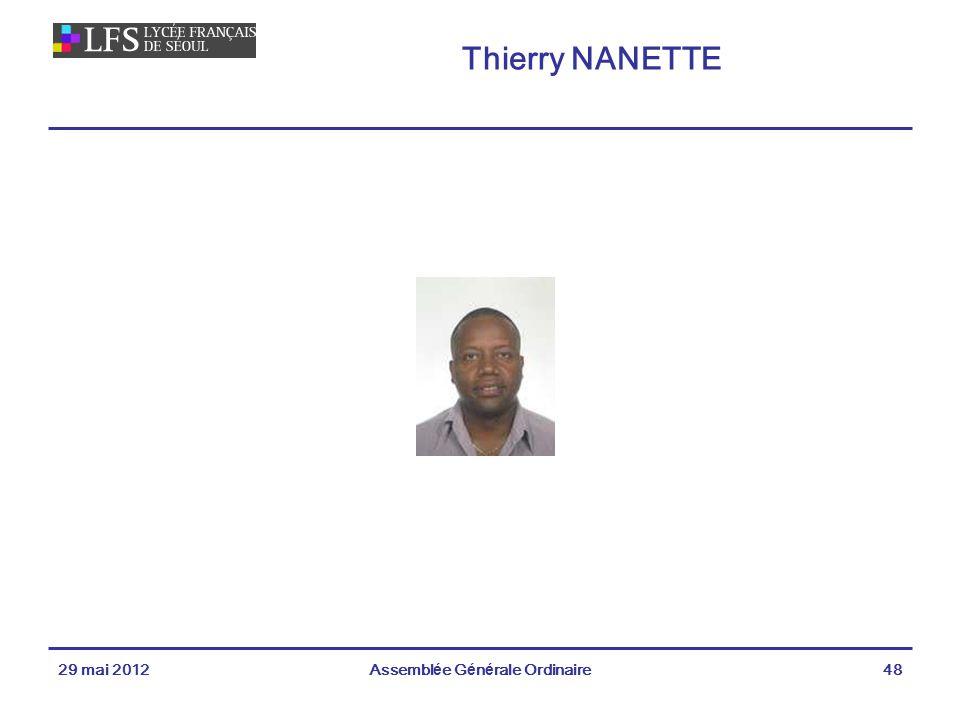 Thierry NANETTE 29 mai 2012Assemblée Générale Ordinaire48