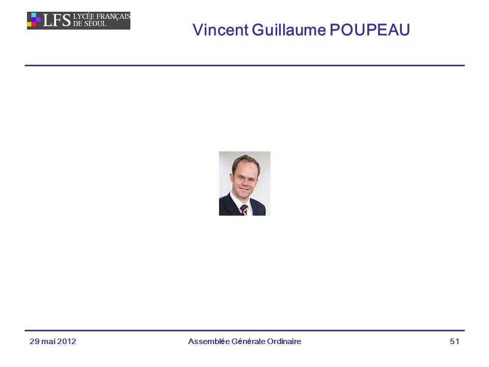Vincent Guillaume POUPEAU 29 mai 2012Assemblée Générale Ordinaire51