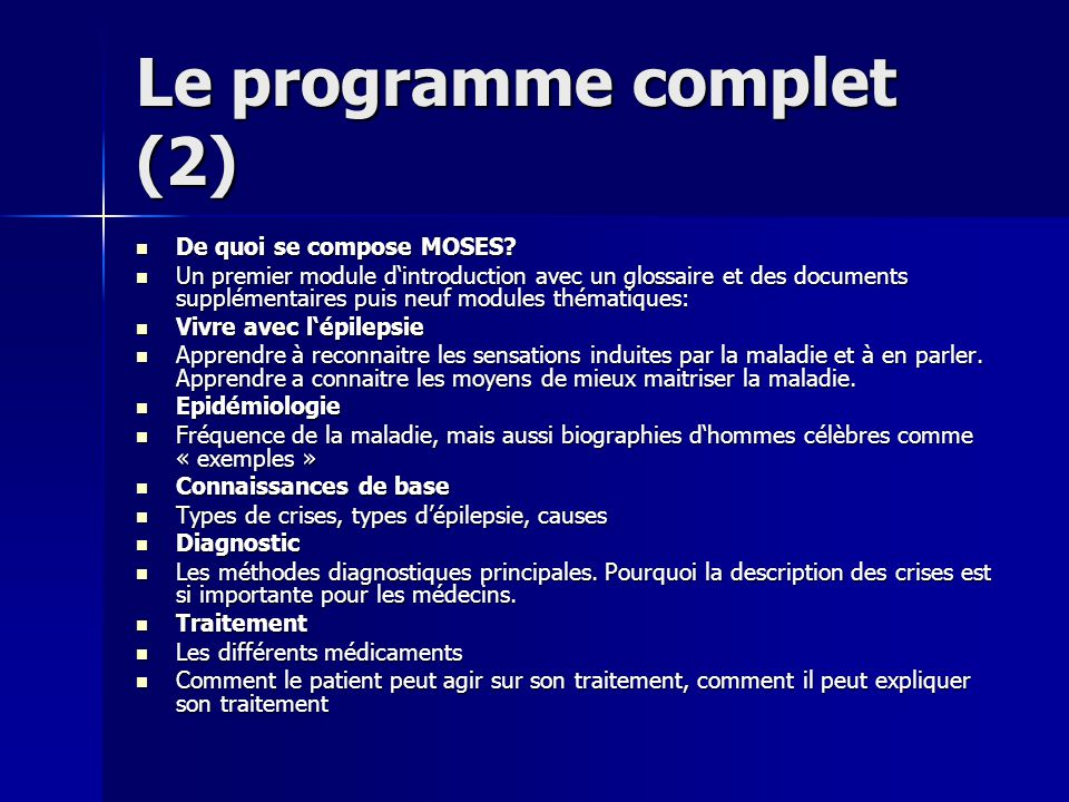 Le programme complet (2) De quoi se compose MOSES? De quoi se compose MOSES? Un premier module dintroduction avec un glossaire et des documents supplé