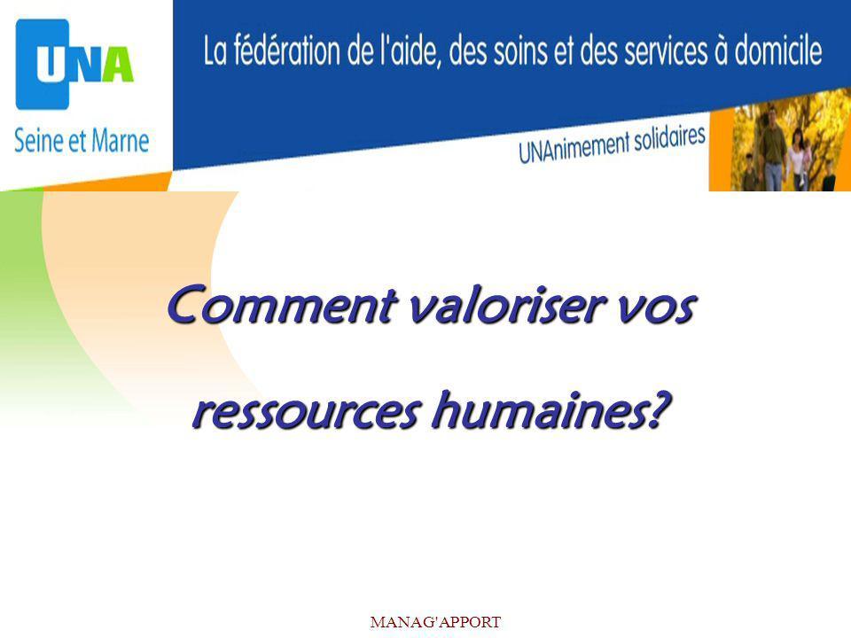 MANAG'APPORT Comment valoriser vos ressources humaines?