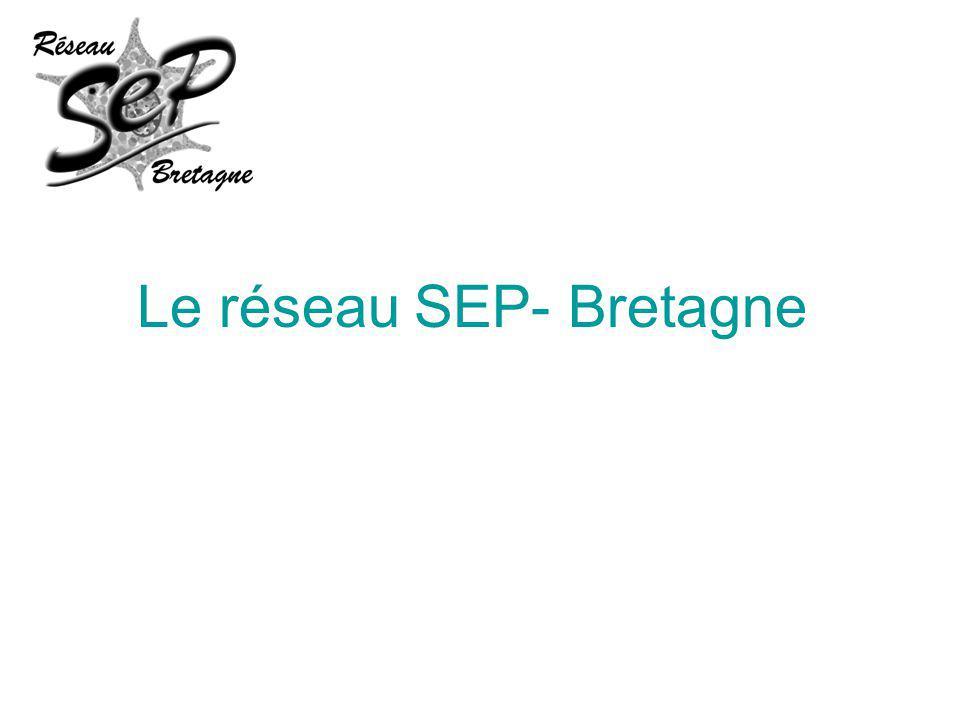 Le réseau SEP- Bretagne