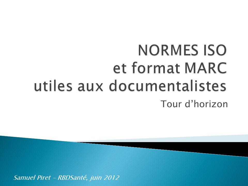 Tour dhorizon Samuel Piret – RBDSanté, juin 2012