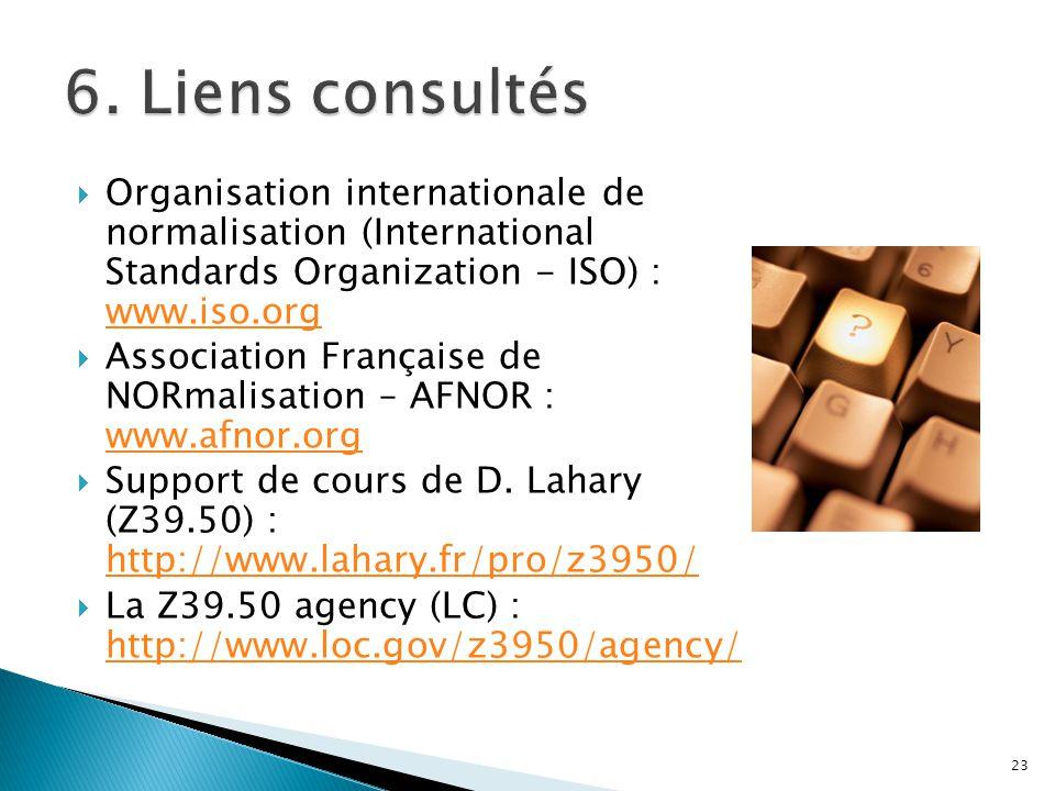 Organisation internationale de normalisation (International Standards Organization - ISO) : www.iso.org www.iso.org Association Française de NORmalisa