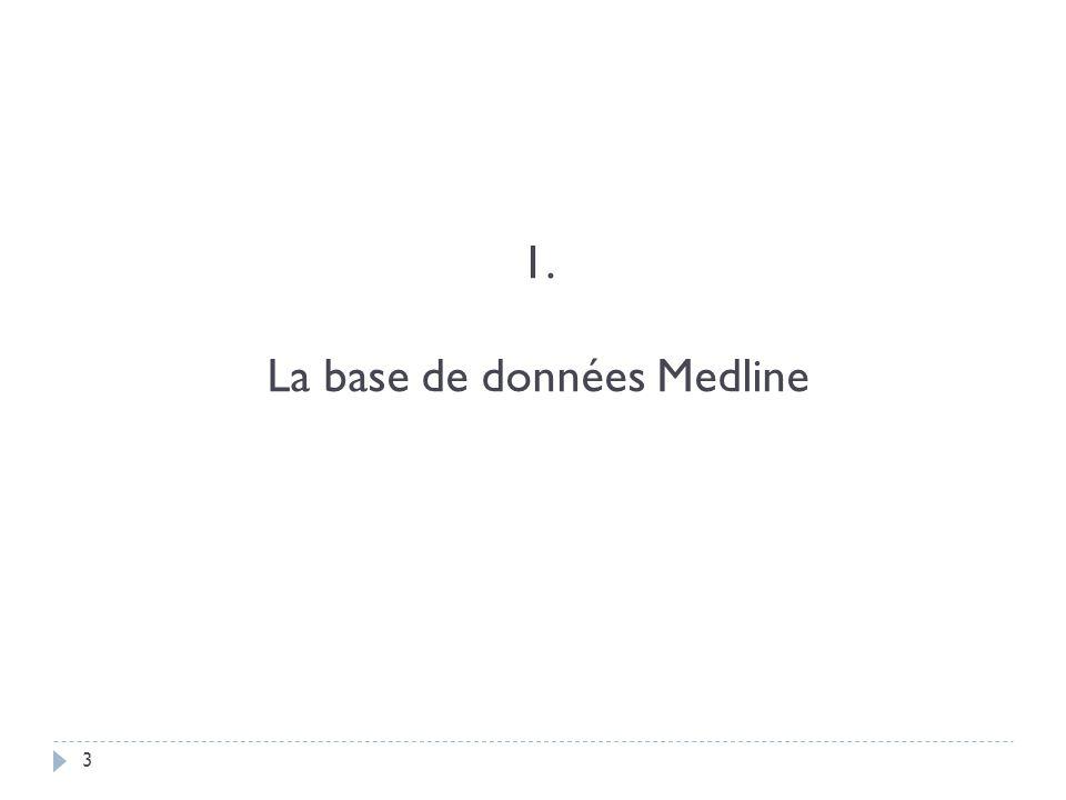 3 1. La base de données Medline