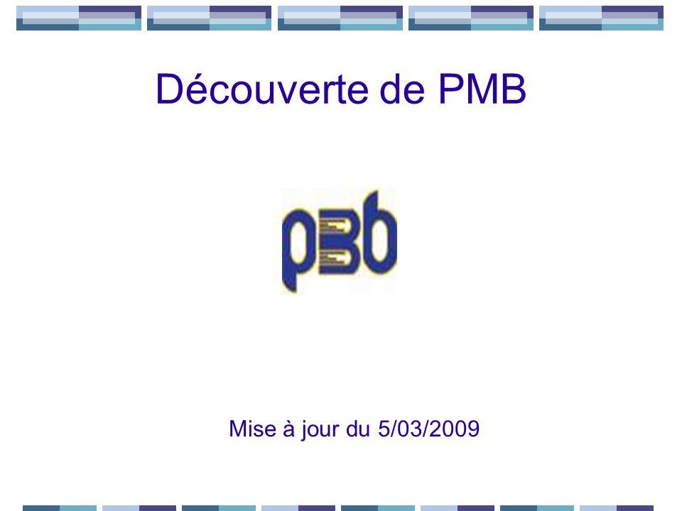 Découverte de PMB Mise à jour du 5/03/2009