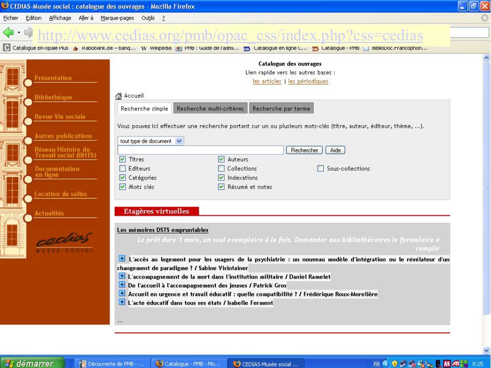 38 http://www.cedias.org/pmb/opac_css/index.php?css=cedias