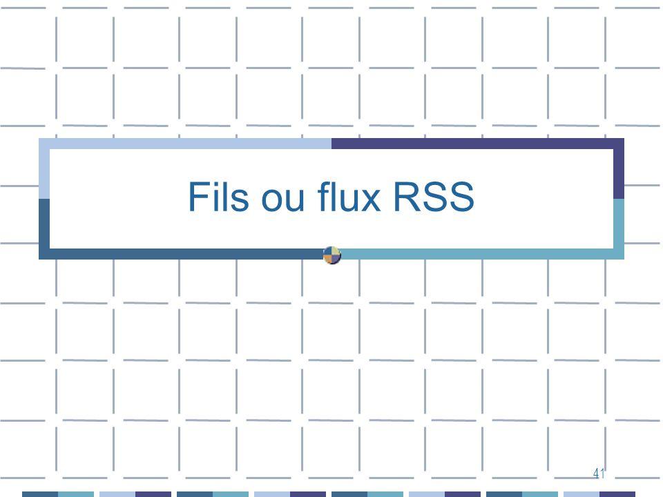 41 Fils ou flux RSS