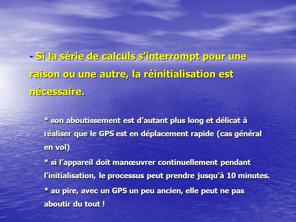 - Si la série de calculs sinterrompt pour une raison ou une autre, la réinitialisation est nécessaire.