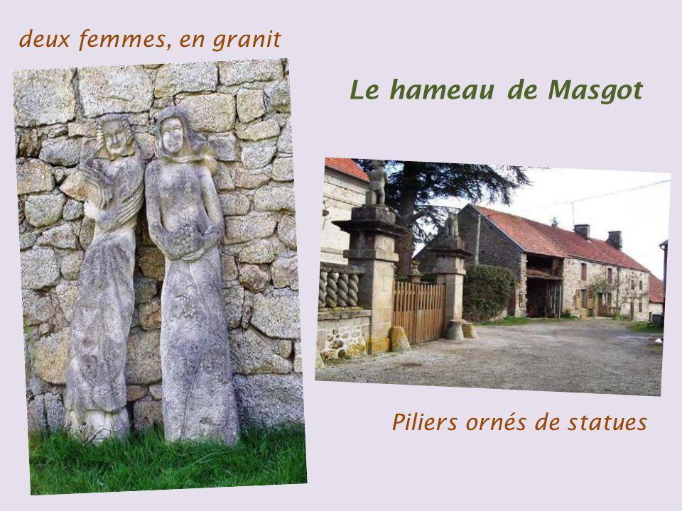 Hameau de Masgot, décoré de statues en granit, œuvre du tailleur de pierre, François Michaud du XIXe siècle
