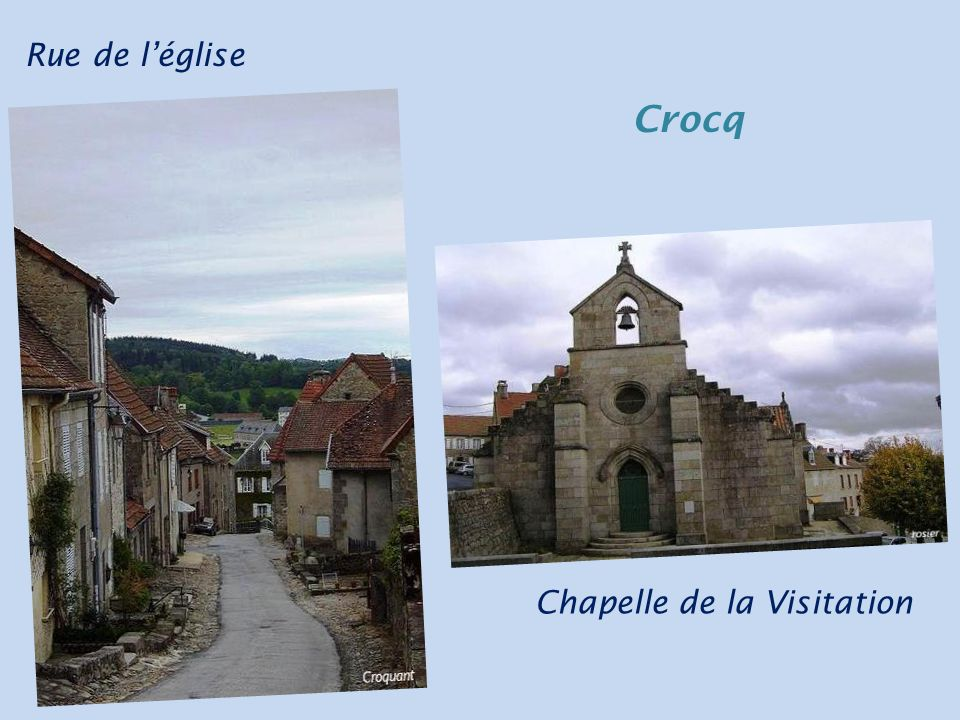 Rue de léglise Chapelle de la Visitation Crocq