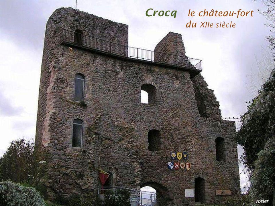 Crocq l e château-fort. du XIIe siècle