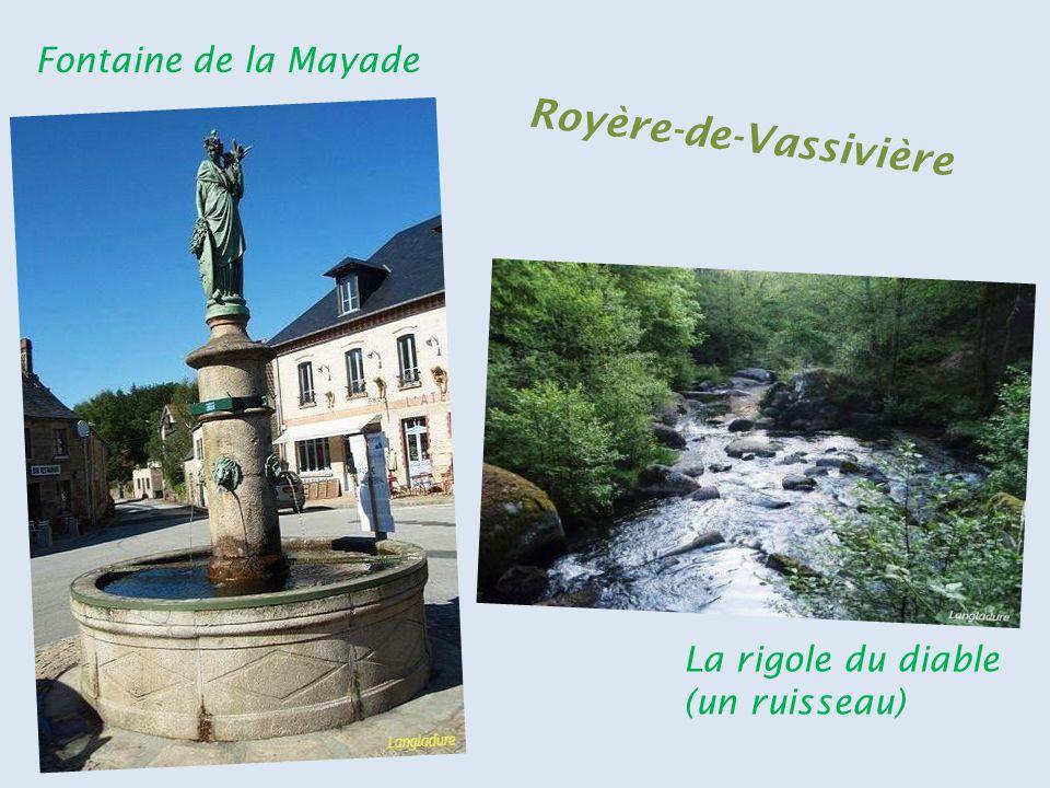 Fontaine de la Mayade La rigole du diable (un ruisseau) R o y è r e - d e - V a s s i v i è r e