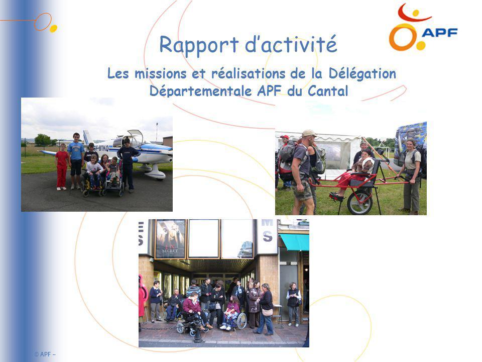 © APF – Rapport dactivité Les missions et réalisations de la Délégation Départementale APF du Cantal