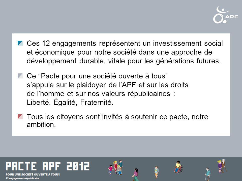 Ces 12 engagements représentent un investissement social et économique pour notre société dans une approche de développement durable, vitale pour les générations futures.