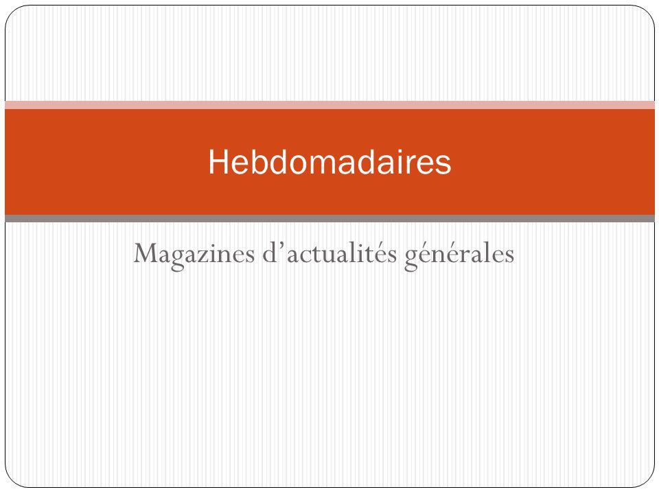 Magazines dactualités générales Hebdomadaires