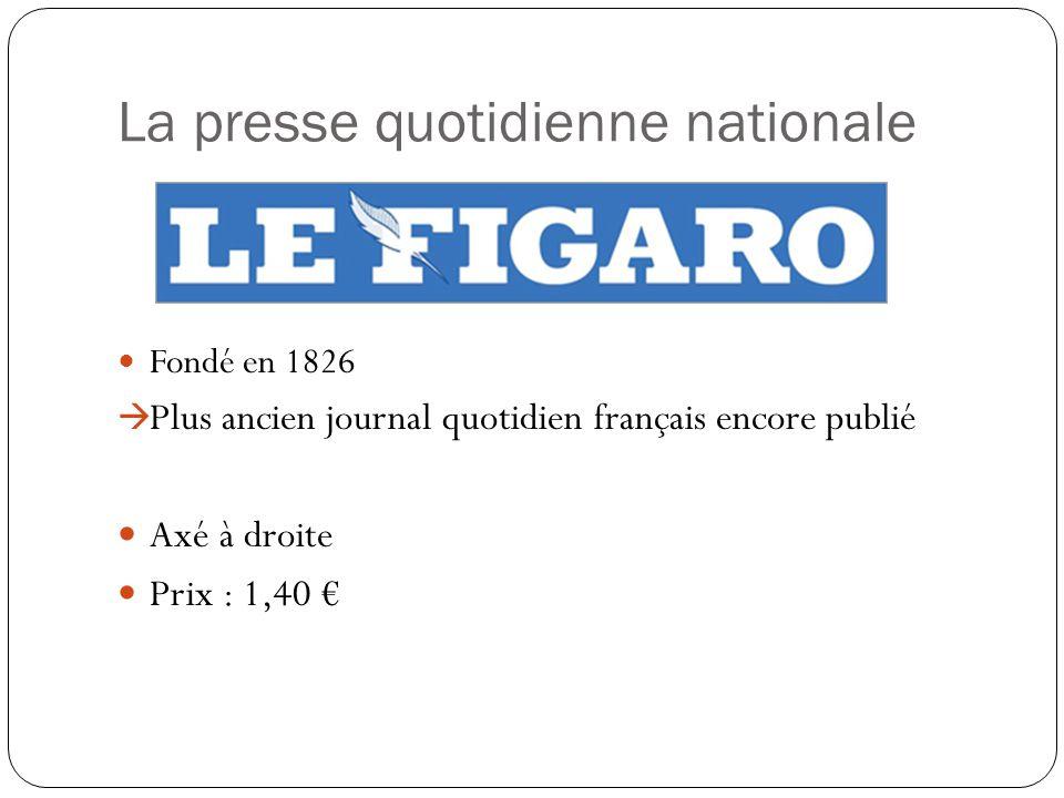 La presse quotidienne nationale Fondé en 1904 Presse officielle du Parti Communiste Français de 1920 à 1994 Prix : 1,30
