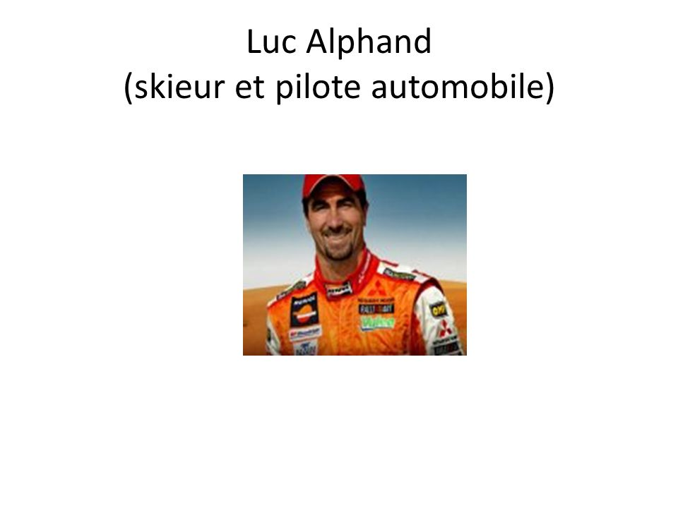 Luc Alphand (skieur et pilote automobile)