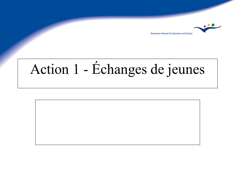 Action 1 - Échanges de jeunes