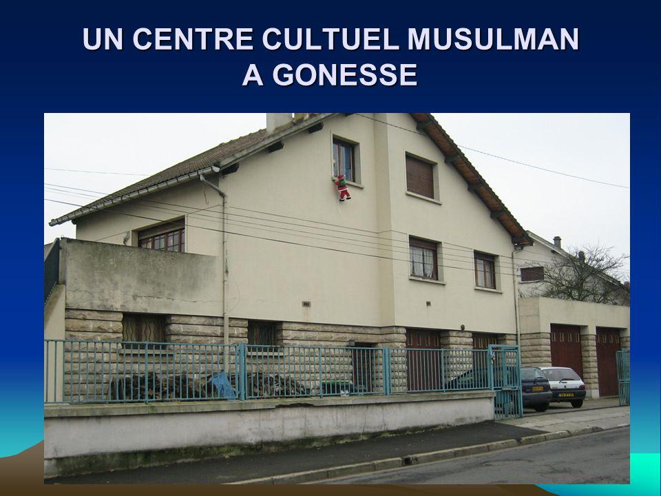UN CENTRE CULTUEL MUSULMAN A GONESSE