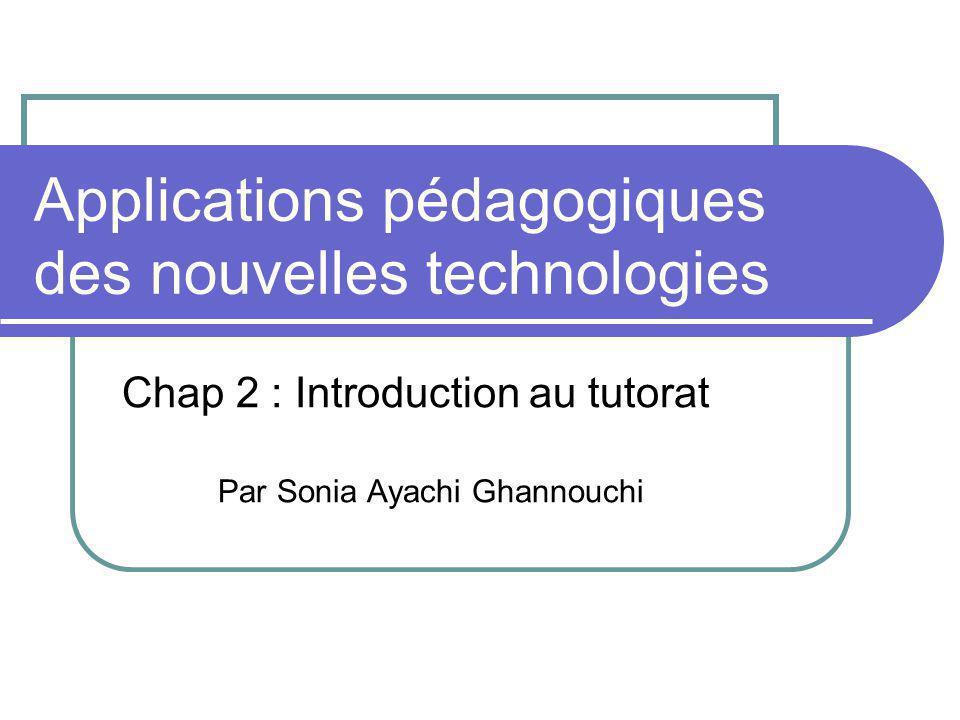 Plan du chapitre 2 1.Introduction 2. Compétences et types du tutorat 3.
