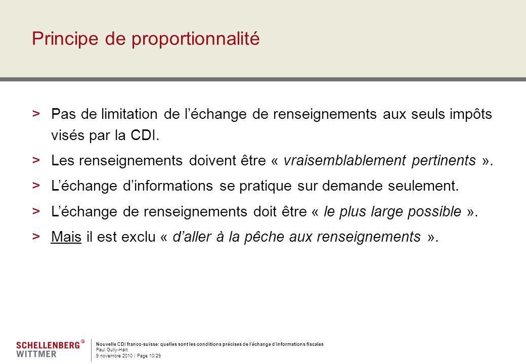Nouvelle CDI franco-suisse: quelles sont les conditions précises de l'échange d'informations fiscales Paul Gully-Hart 9 novembre 2010 / Page 10/29 Pri