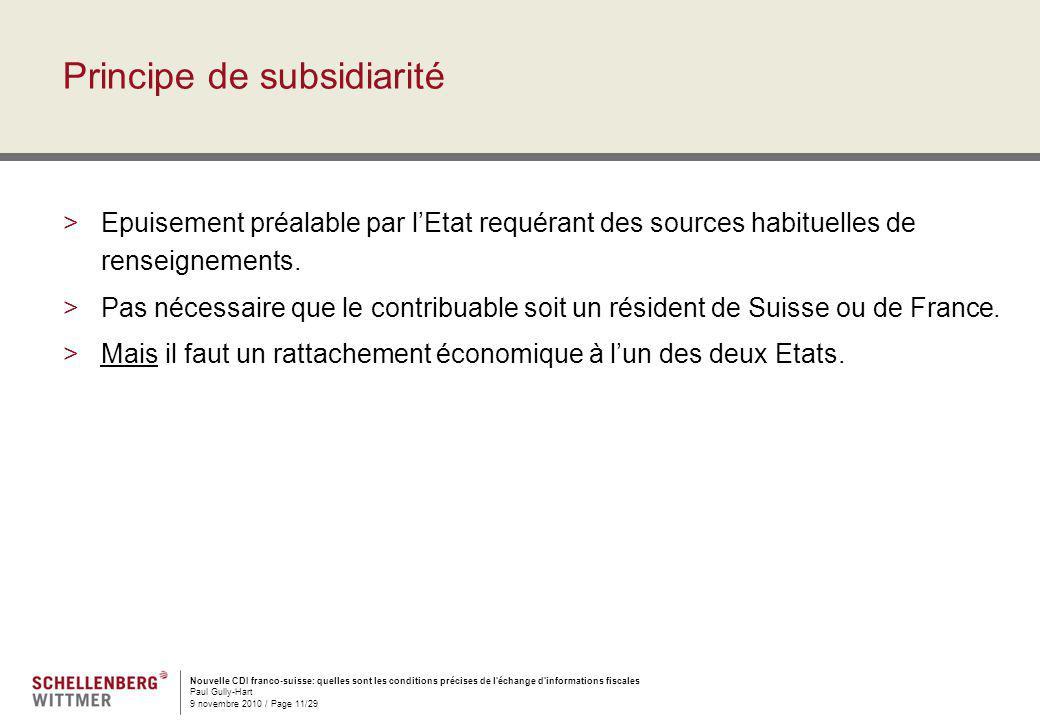 Nouvelle CDI franco-suisse: quelles sont les conditions précises de l'échange d'informations fiscales Paul Gully-Hart 9 novembre 2010 / Page 11/29 Pri