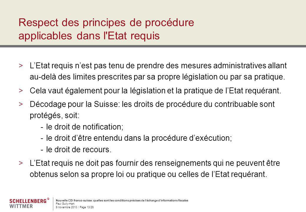 Nouvelle CDI franco-suisse: quelles sont les conditions précises de l'échange d'informations fiscales Paul Gully-Hart 9 novembre 2010 / Page 13/29 Res