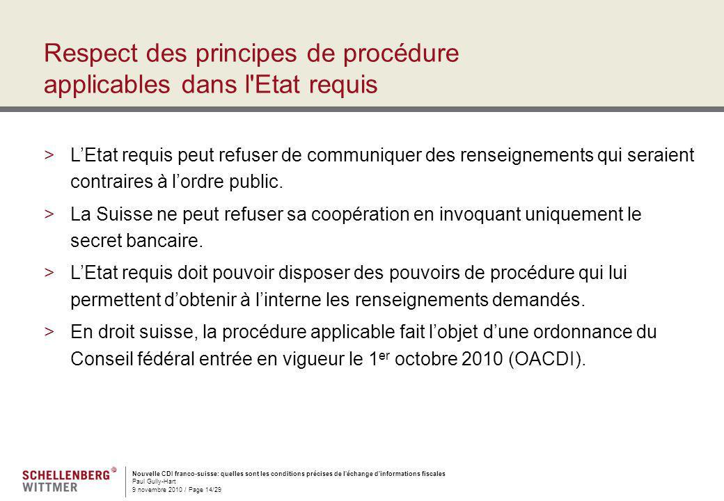Nouvelle CDI franco-suisse: quelles sont les conditions précises de l'échange d'informations fiscales Paul Gully-Hart 9 novembre 2010 / Page 14/29 Res