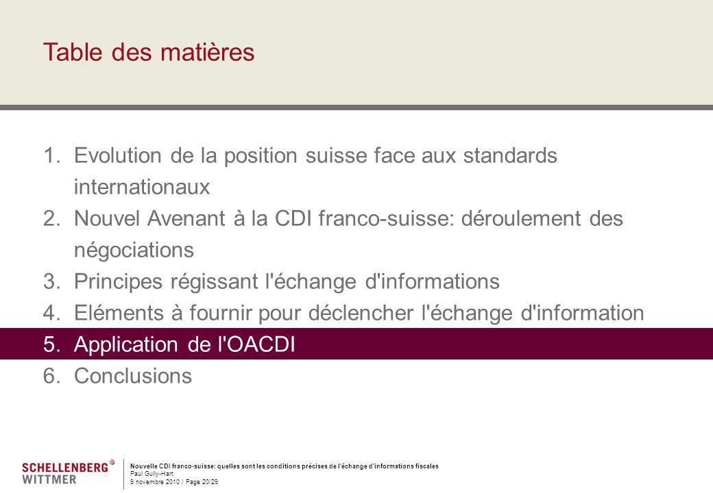 Nouvelle CDI franco-suisse: quelles sont les conditions précises de l'échange d'informations fiscales Paul Gully-Hart 9 novembre 2010 / Page 20/29 Tab