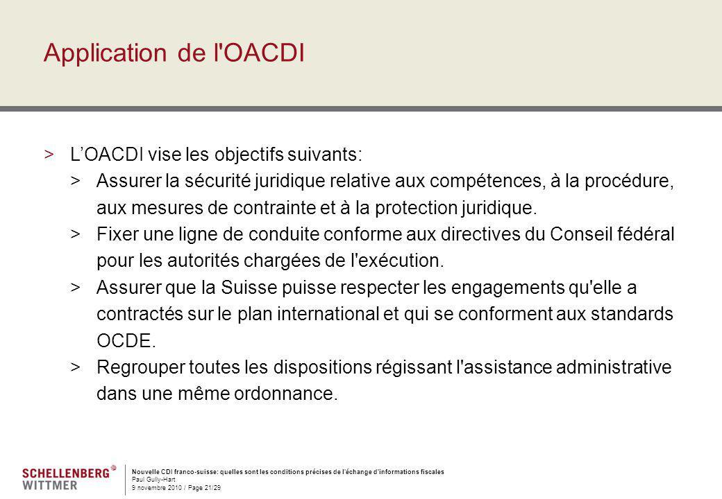 Nouvelle CDI franco-suisse: quelles sont les conditions précises de l'échange d'informations fiscales Paul Gully-Hart 9 novembre 2010 / Page 21/29 App