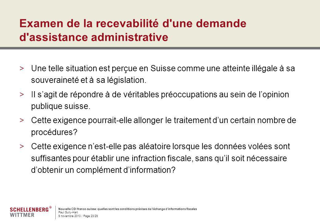 Nouvelle CDI franco-suisse: quelles sont les conditions précises de l'échange d'informations fiscales Paul Gully-Hart 9 novembre 2010 / Page 23/29 Exa