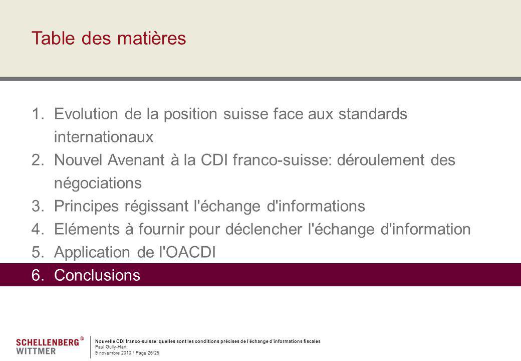Nouvelle CDI franco-suisse: quelles sont les conditions précises de l'échange d'informations fiscales Paul Gully-Hart 9 novembre 2010 / Page 26/29 Tab