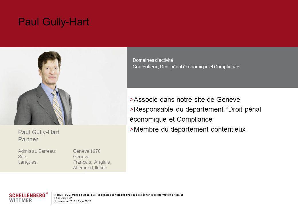 Nouvelle CDI franco-suisse: quelles sont les conditions précises de l'échange d'informations fiscales Paul Gully-Hart 9 novembre 2010 / Page 28/29 Pau