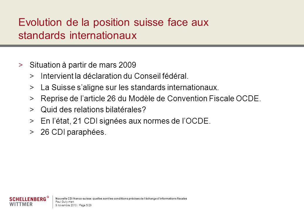 Nouvelle CDI franco-suisse: quelles sont les conditions précises de l'échange d'informations fiscales Paul Gully-Hart 9 novembre 2010 / Page 5/29 Evol