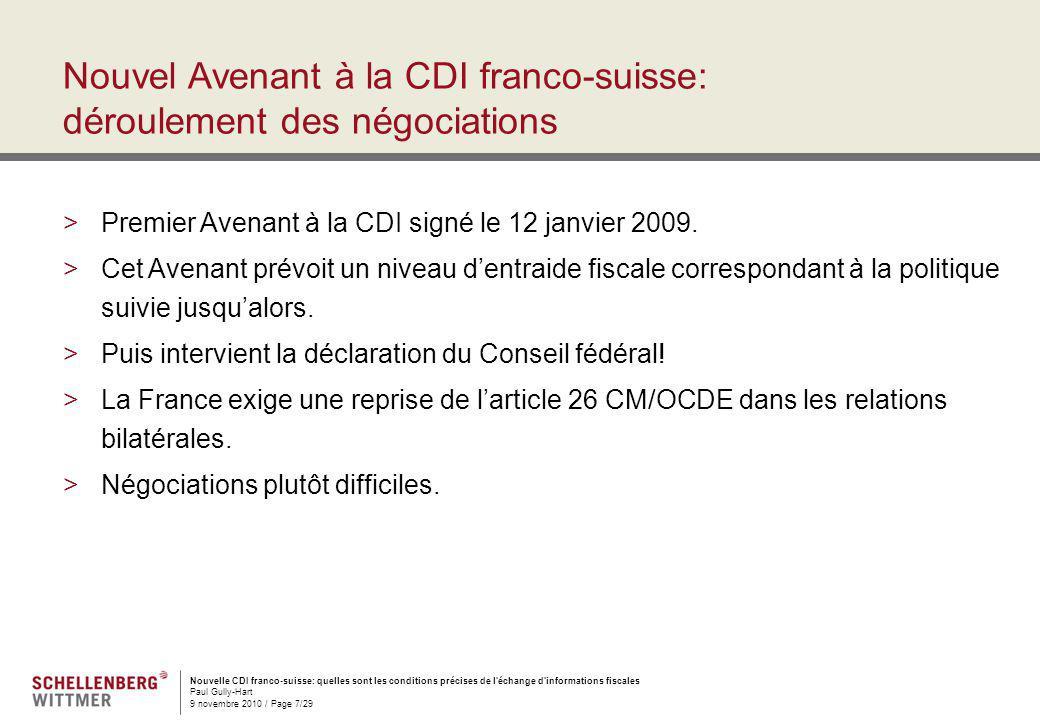 Nouvelle CDI franco-suisse: quelles sont les conditions précises de l'échange d'informations fiscales Paul Gully-Hart 9 novembre 2010 / Page 7/29 Nouv