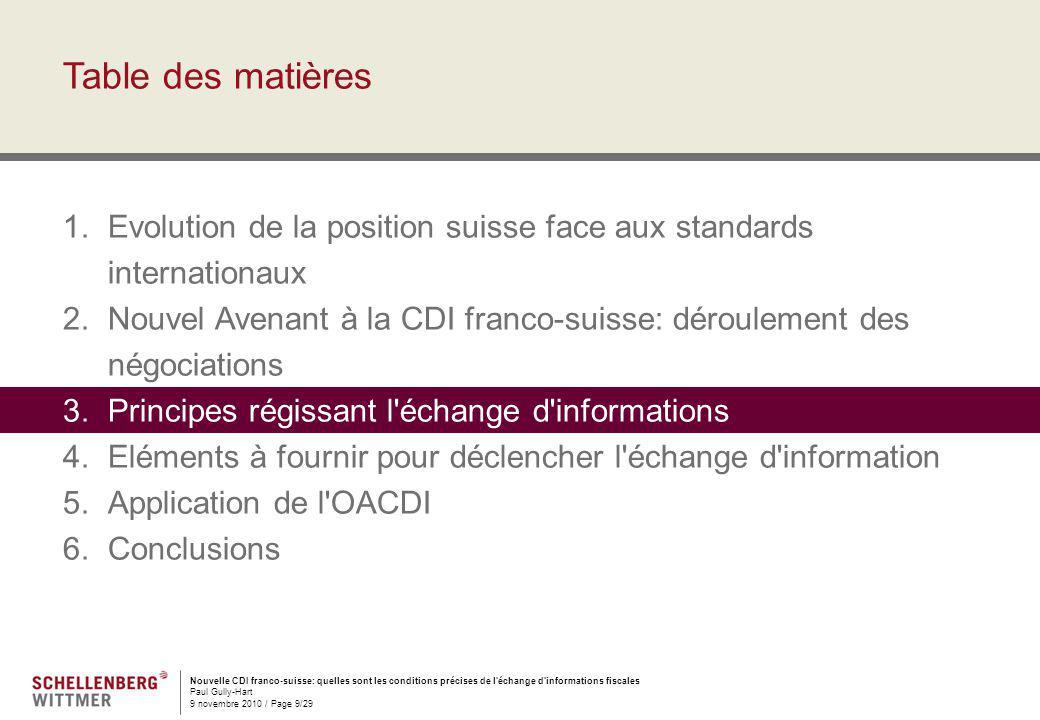 Nouvelle CDI franco-suisse: quelles sont les conditions précises de l'échange d'informations fiscales Paul Gully-Hart 9 novembre 2010 / Page 9/29 Tabl