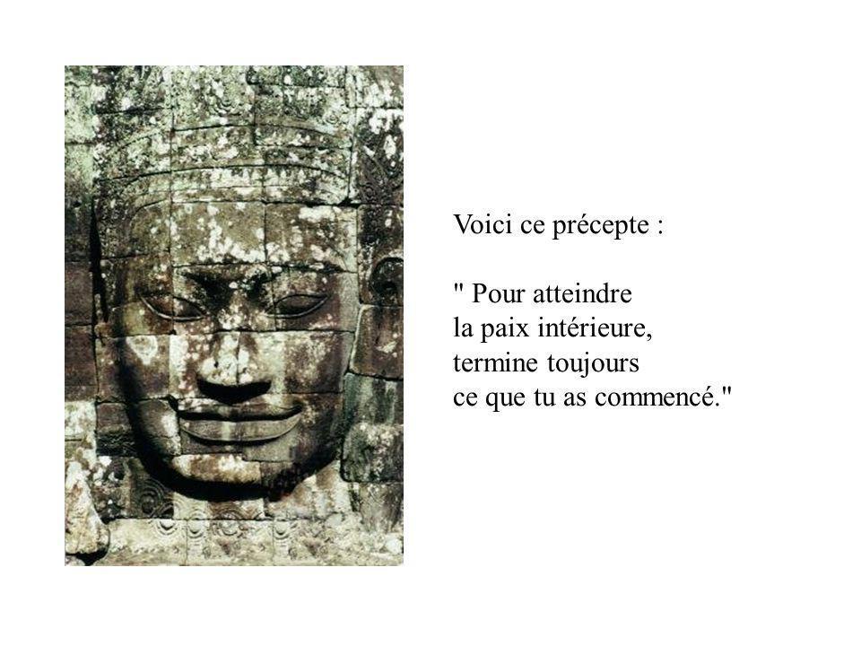 En suivant un précepte bouddhiste tout simple, j'ai finalement trouvé la paix intérieure.
