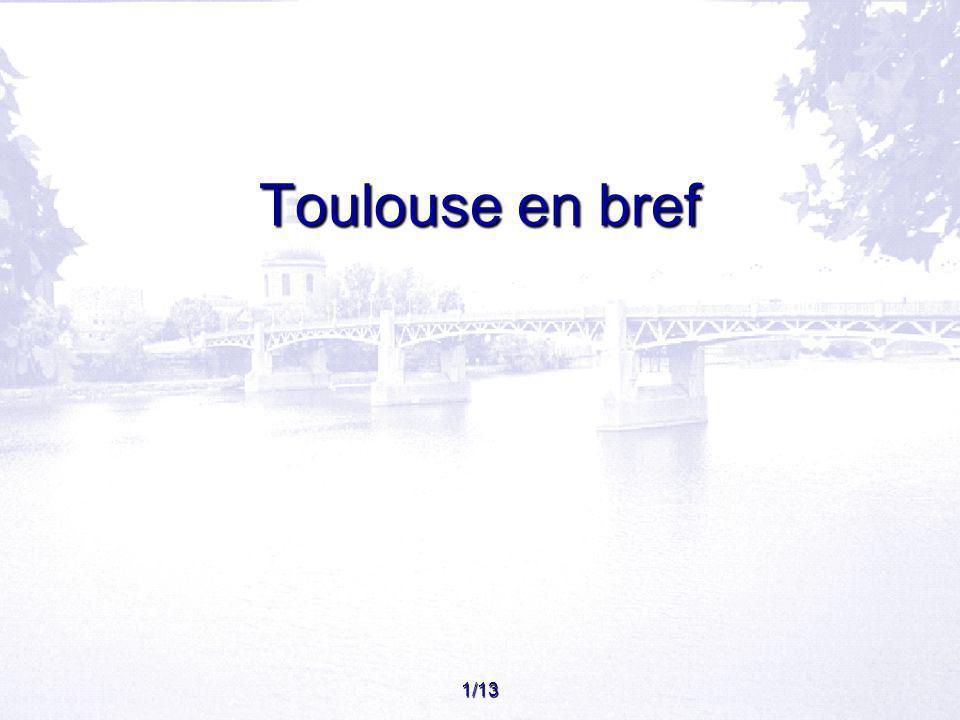 1/13 Toulouse en bref