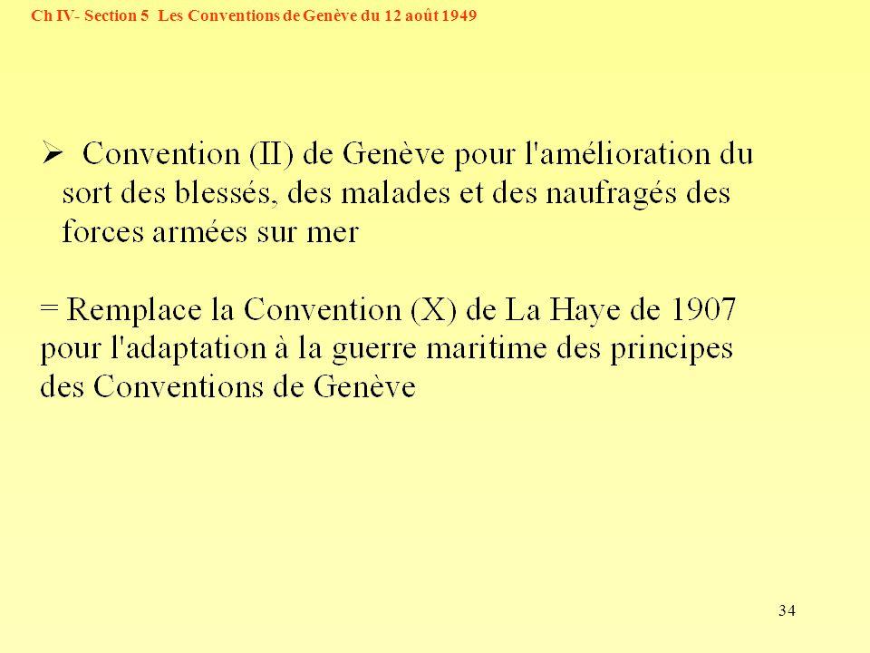 34 Ch IV- Section 5 Les Conventions de Genève du 12 août 1949