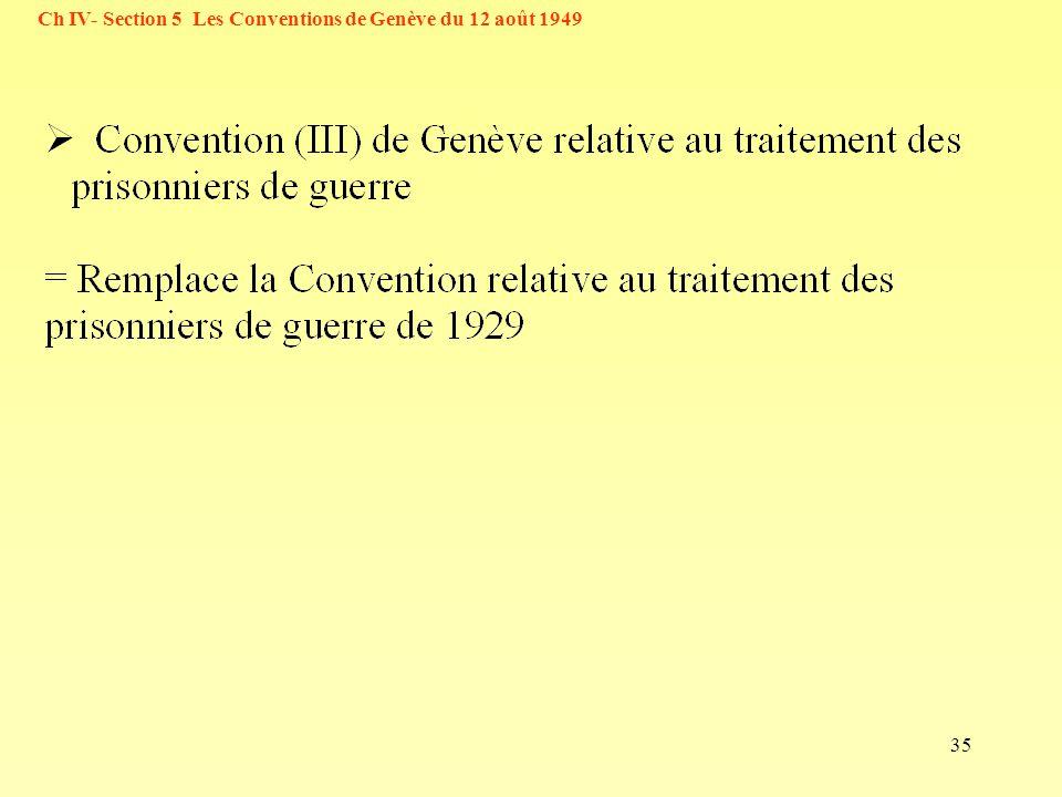 35 Ch IV- Section 5 Les Conventions de Genève du 12 août 1949