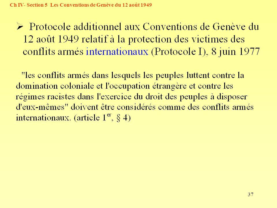 37 Ch IV- Section 5 Les Conventions de Genève du 12 août 1949