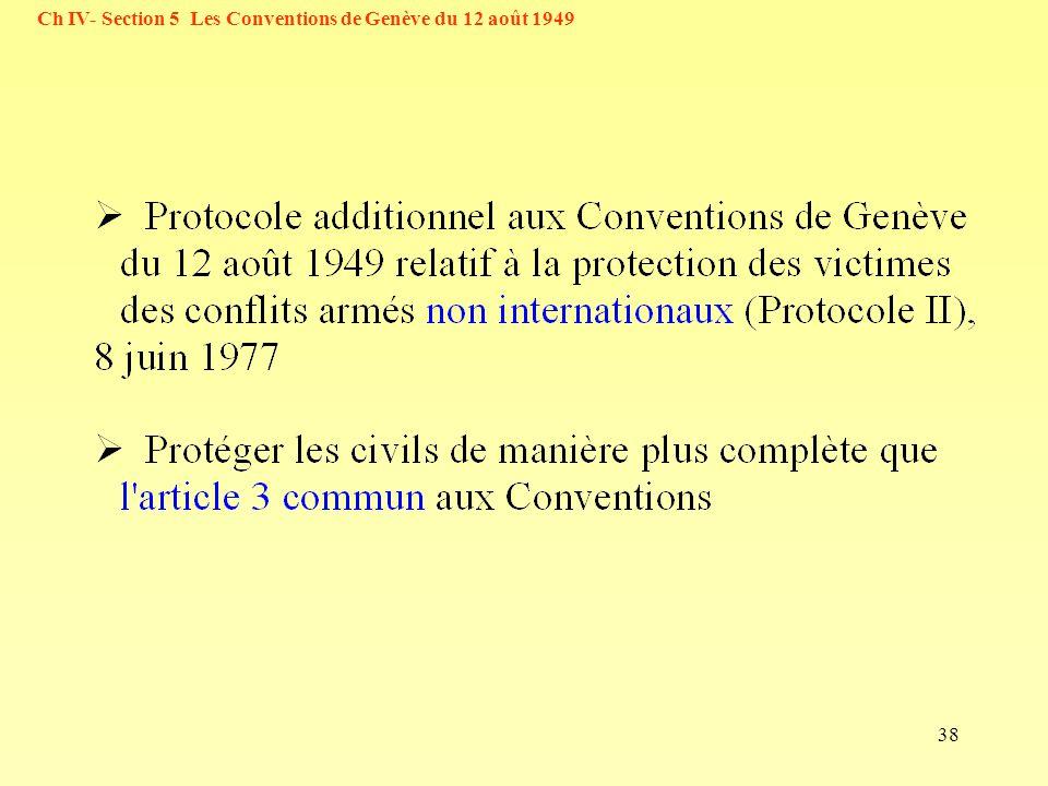 38 Ch IV- Section 5 Les Conventions de Genève du 12 août 1949