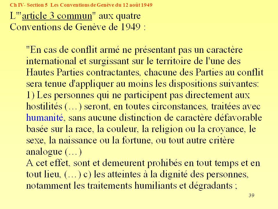 39 Ch IV- Section 5 Les Conventions de Genève du 12 août 1949